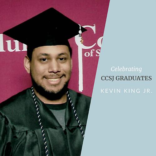 Celebrating Our Graduates – Kevin King Jr.